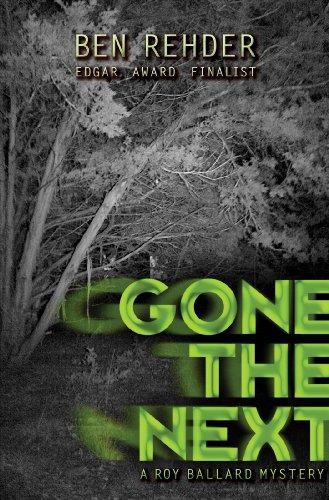 Free: Gone The Next (Roy Ballard Mysteries)