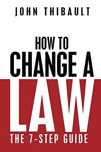 How to Change a Law: The Intelligent Consumer's 7-Step Guide