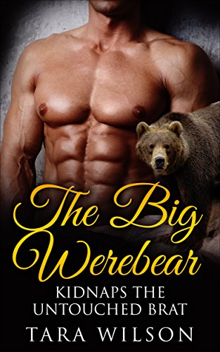 Free: The Werebear and the Untouched Brat