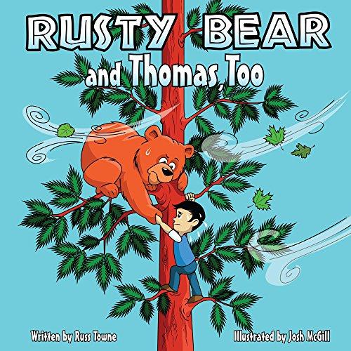Rusty Bear and Thomas, Too