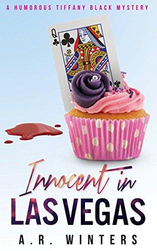 Free: Innocent in Las Vegas (A Humorous Tiffany Black Mystery)