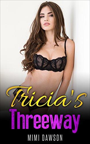 Free: Tricia's Threeway