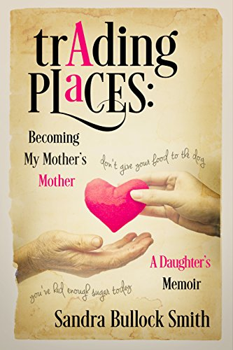 Trading Places: Becoming My Mother's Mother