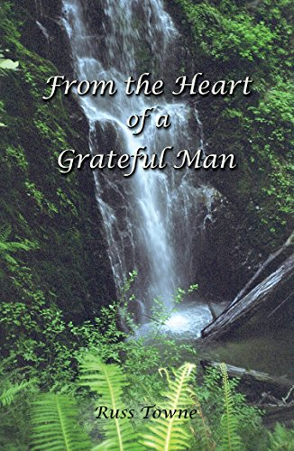 From the Heart of a Grateful Man