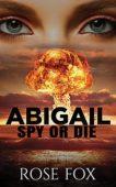 FREE: ABIGAIL – SPY OR DIE
