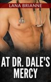 Free: At Dr. Dale's Mercy
