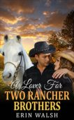 Free: A Lover For Two Rancher Brothers