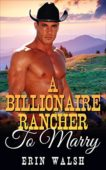 Free: A Billionaire Rancher to Marry