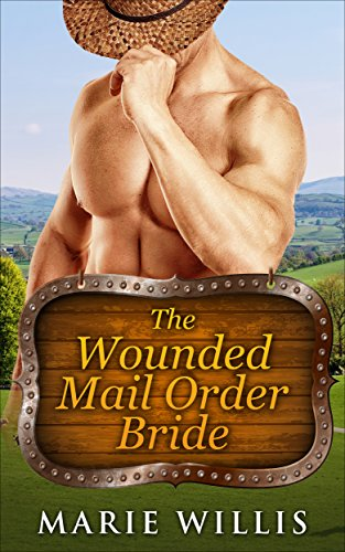 Free: The Wounded Mail Order Bride