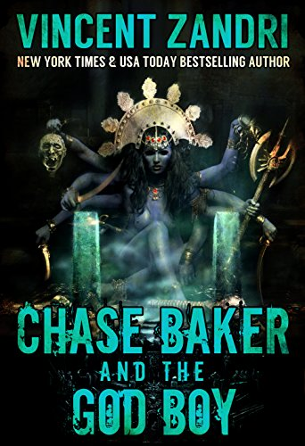 Chase Baker and the God Boy (A Chase Baker Thriller)