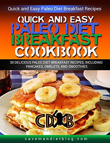 Free: Quick Easy Paleo Diet Breakfast Cookbook
