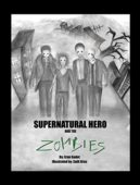 Supernatural Hero And The Zombies