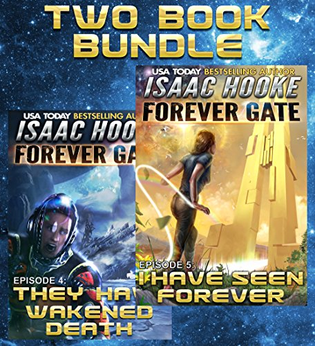 Free: The Forever Gate Series: Books 4-5