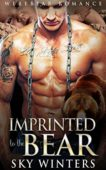 Free: Imprinted to the Bear