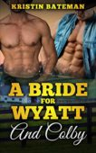 Free: A Bride For Wyatt And Colby