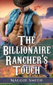 Free: The Billionaire Rancher's Touch