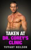 Free: Taken At Dr. Corey's Clinic