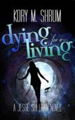 Free: Dying for a Living