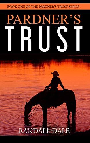 Free: Pardner's Trust