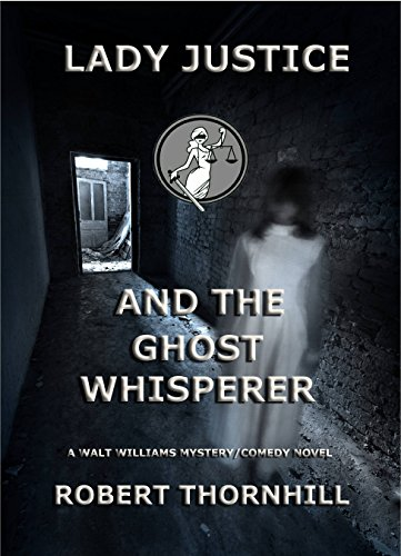 Free: Lady Justice and the Ghost Whisperer