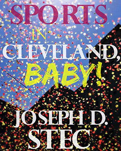 Sports in Cleveland, Baby!
