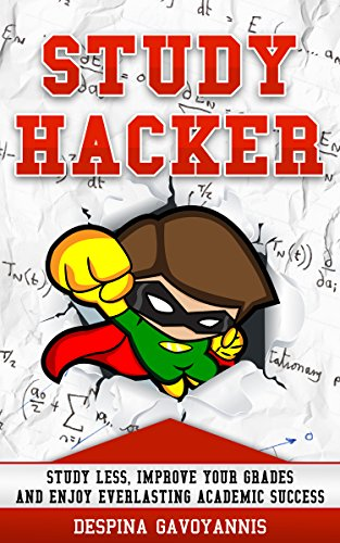 Free: Study Hacker–Study less, improve your grades and enjoy everlasting academic success