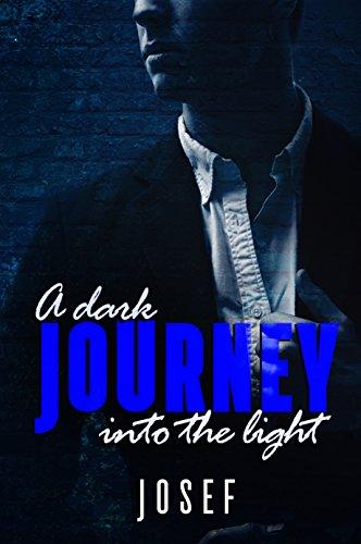 A Dark Journey Into The Light