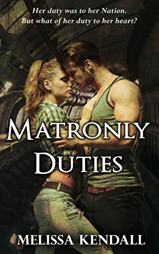 Matronly Duties