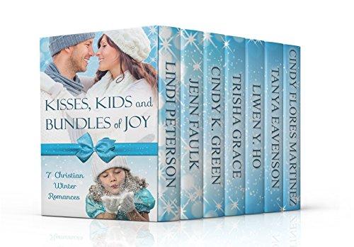 Kisses, Kids and Bundles of Joy: Seven Christian Winter Romances
