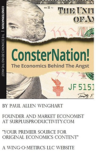 ConsterNation! The Economics Behind the Angst