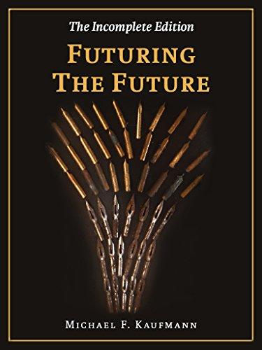 Free: Futuring the Future