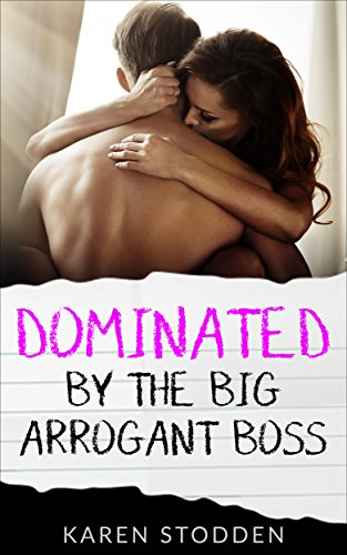 Free: Dominated By The BIG Arrogant Boss