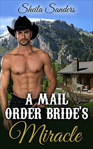 Free: A Mail Order Bride's Miracle