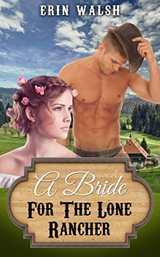 Free: A Bride For The Lone Rancher