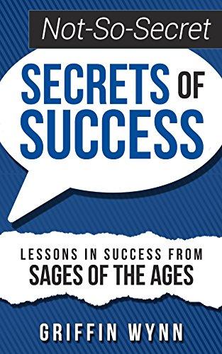 Free: Not-So-Secret Secrets of Success
