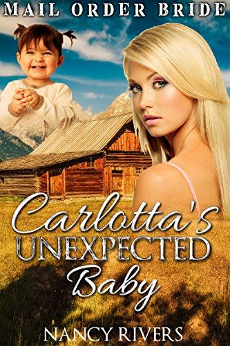 Carlotta's Unexpected Baby