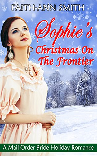 Free: Sophie's Christmas On The Frontier
