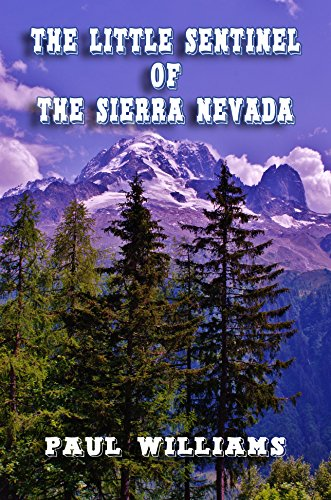 Free: The Little Sentinel of the Sierra Nevada