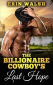 Free: The Billionaire Cowboy's Last Hope