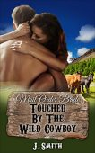 Free: Touched By The Wild Cowboy