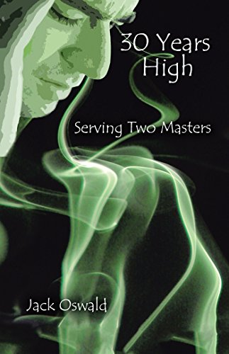 30 Years High, Serving 2 Masters