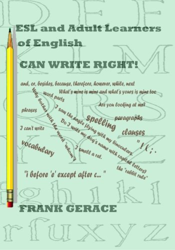 ESL and other Adult Learners CAN WRITE RIGHT