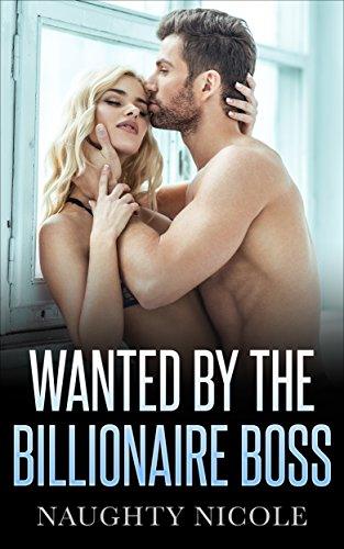 Free: Wanted By The Billionaire Boss