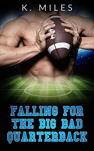 Free: Falling For The BIG Bad Quarterback
