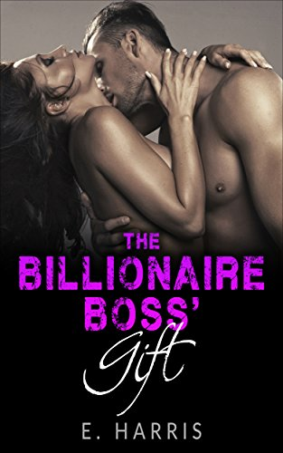 Free: The Billionaire Boss' Gift