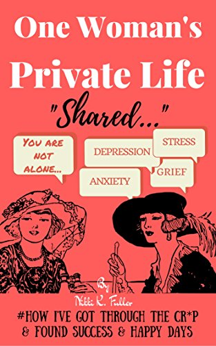 Free: One Woman's Private Life Shared