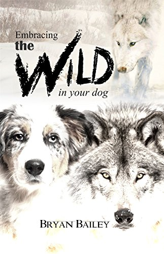 Free: Embracing the Wild in Your Dog