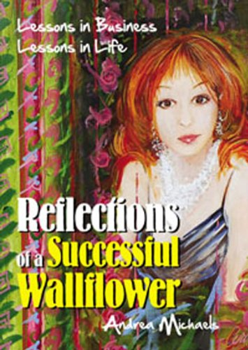 Reflections of a Successful Wallflower