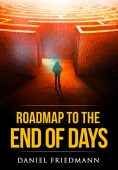 Roadmap to the End of Days