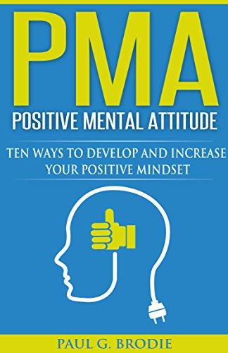 PMA, Positive Mental Attitude